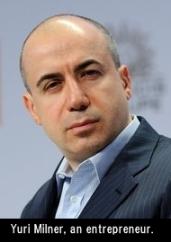 Yuri Milner, an entrepreneur